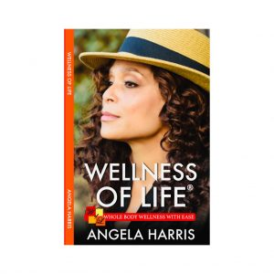 Wellness of Life: Whole Body Wellness with Ease